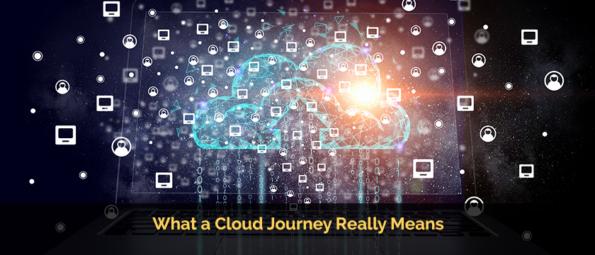 What a Cloud Journey Really Means