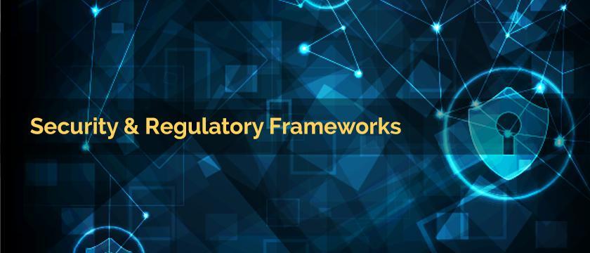 Security Regulatory Frameworks